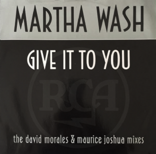 "Martha Wash - Give It To You (Mixes) (12"") (G++/VG-)"